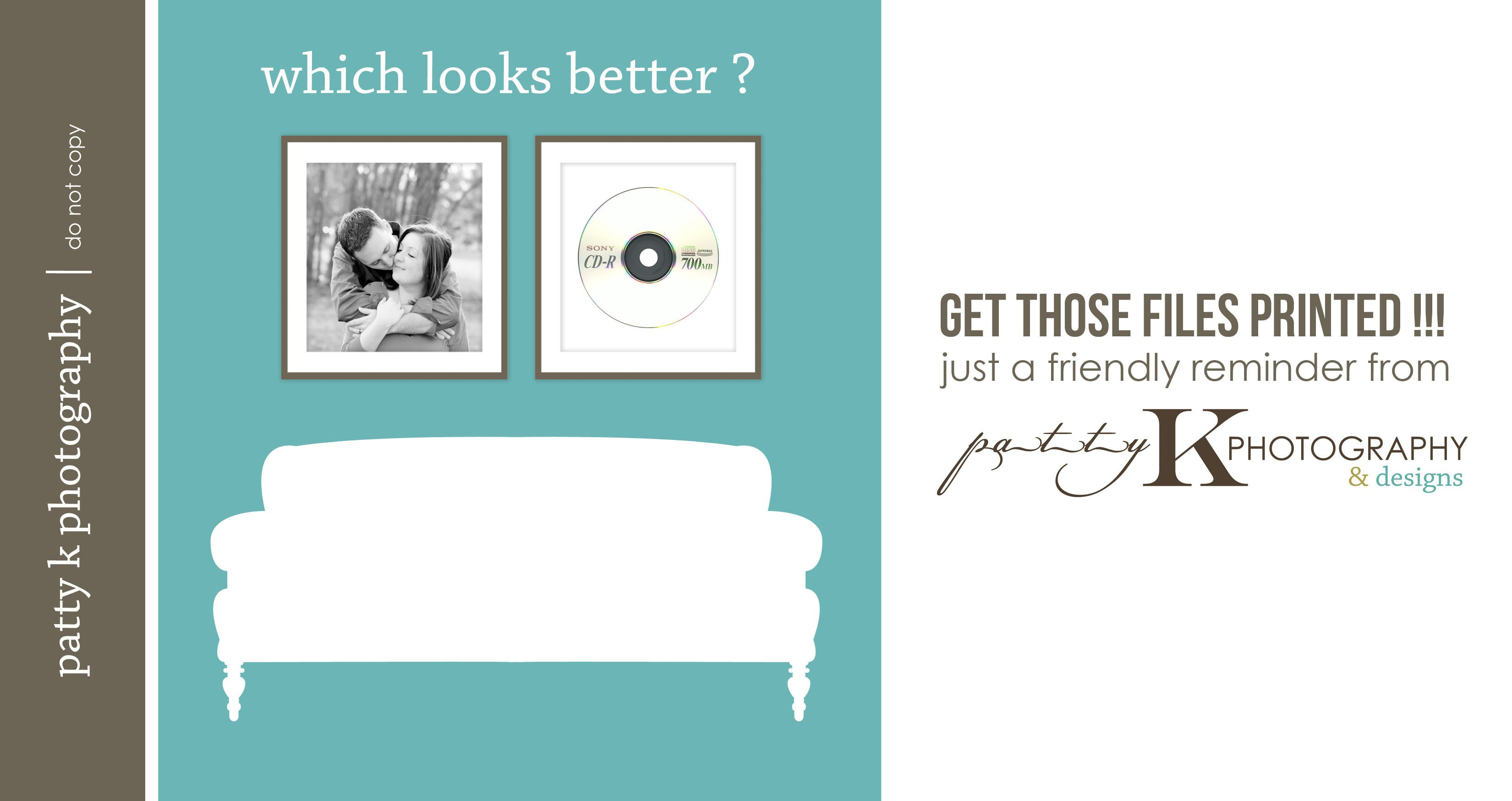 Print your Digital Files | Patty K Photography