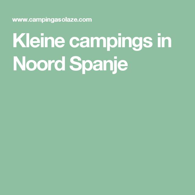 Kleine Campings In Noord Spanje Baskenland Pinterest Spanje
