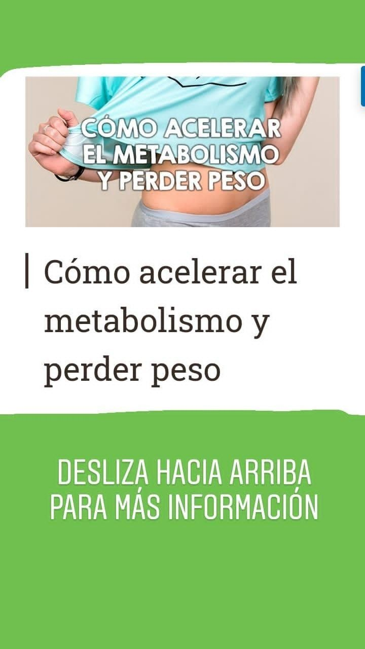 Cómo acelerar el metabolismo y perder peso * Nutrición y..