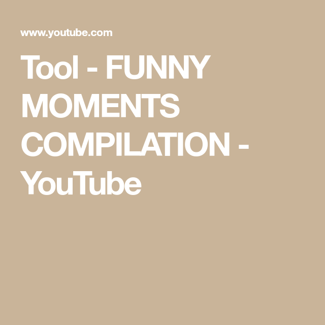 Tool Funny Moments Compilation Youtube Funny Moments In This Moment Funny