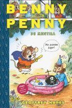 5-7 AÑOS. Benny y Penny de mentira / Geofrey Hayes. Benny es un ratoncito que se pasa el día jugando a piratas. ¡Pero qué difícil es parecer temible, cuando su hermanita Penny insiste e insiste en apuntarse al juego! Benny no sabe cómo quitársela de encima... hasta que ella le hace caso y Benny descubre que, después de todo, jugar solo no es tan divertido.