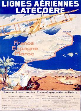 Vintage Morocco Travel Lignes Aeriennes Latecoere - Maroc Désert Expérience tours http://www.marocdesertexperience.com