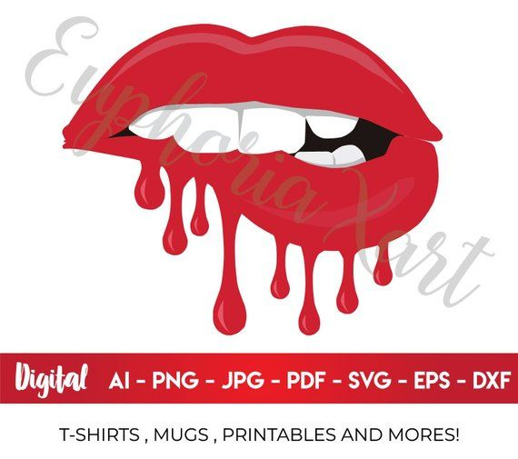 Dripping Lips Svg Dripping Lips Lips Svg Lips Clipart Lips