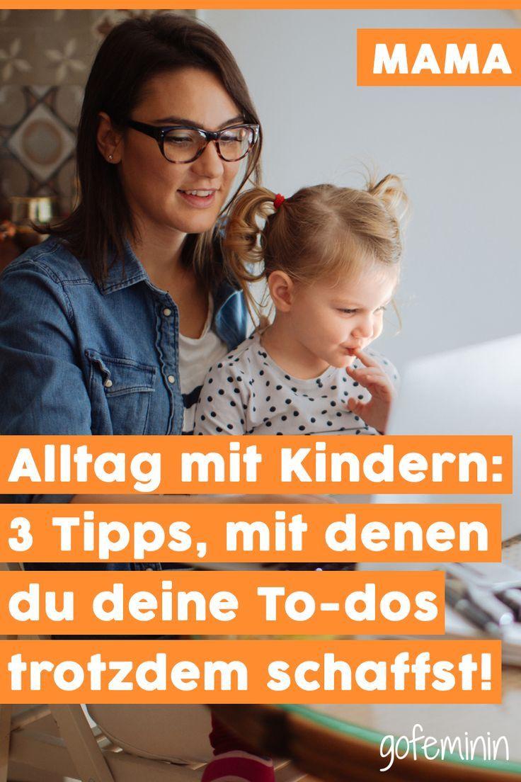 Alltag mit Kindern: So schaffst du deine To-dos trotzdem ...