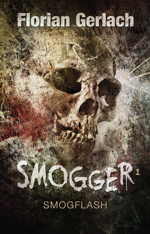 Smogflash - Smogger #1 Nur für kurze Zeit GRATIS 😉✌