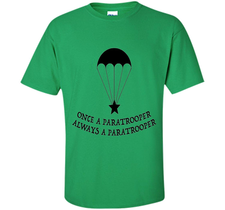 Veteran shirt: once paratrooper always shirt