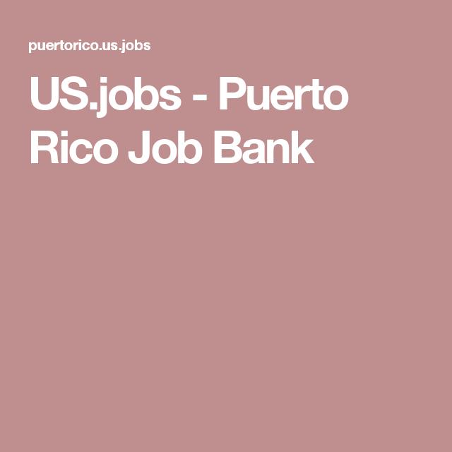 US.jobs - Puerto Rico Job Bank