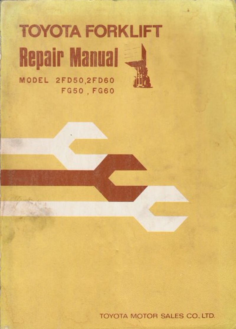 Toyota Forklift Repair Manual Model 2Fd50, 2Fd60, Fg50, Fg60