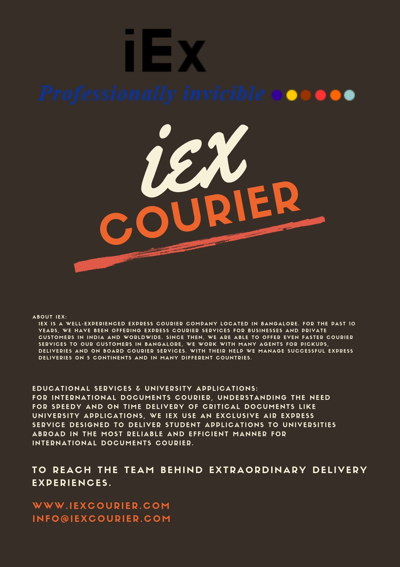 IEX is a wellexperienced express courier company located