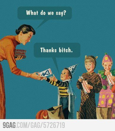 thanks bitch funny quotes quote candy kids halloween halloween pictures happy halloween halloween images halloween quotes - Kids Halloween Quotes