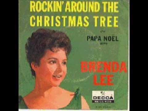 ROCKIN AROUND THE CHRISTMAS TREE. Brenda Lee. Such a fun Christmas ...