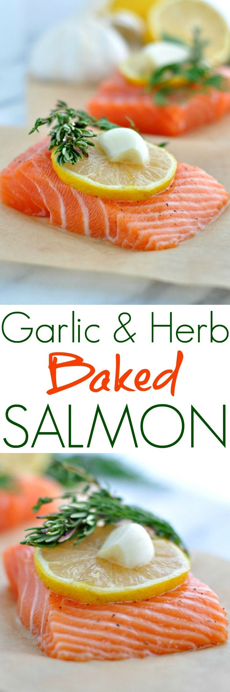This simple and fresh Garlic and Herb Baked Salmon cooks in foil or parchment packets for an easy and healthy weeknight dinner -- and very little clean-up!