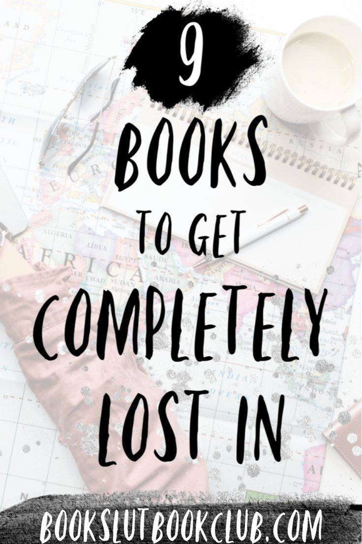 Winding storylines, complex characters, and picturesque settings are just a few of the reasons these books so absorbing. If you're craving stories you won't be able to step away from, you've found the right list!   Here are 9 books that are so captivating and engrossing, you'll forget where you are and get completely lost in them! #bookstoread