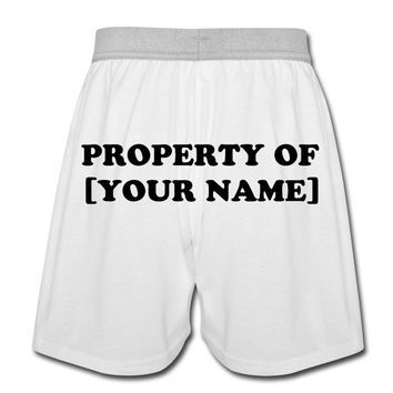 valentines day gifts for him - property of [your name] boxer, Ideas
