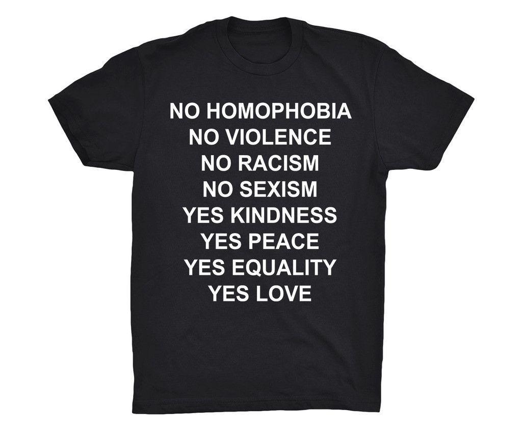 No Homophobia No Violence No Racism Shirt #feminism #feminist #shirt #girlpower #equality #girly #women #sassy #gender -- Feminist Wave