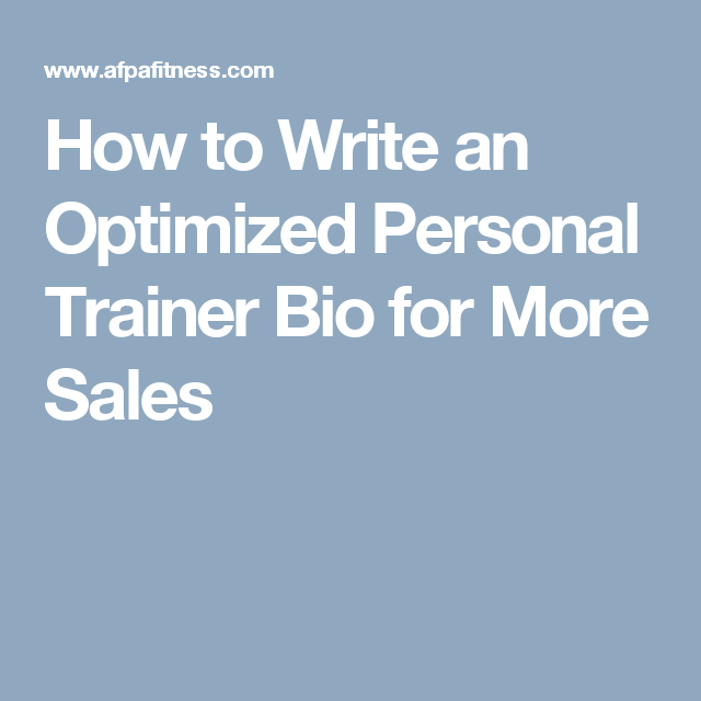 How to Write an Optimized Personal Trainer Bio for More Sales ...
