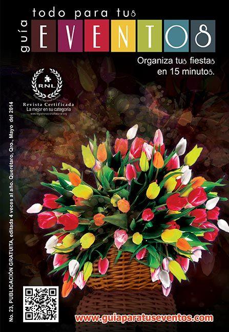 Visita en línea nuestra edición 23!  Mayo 2014 http://www.guiaparatuseventos.com/