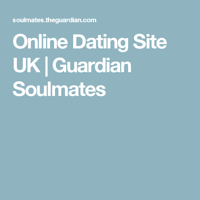 guardian dating site uk