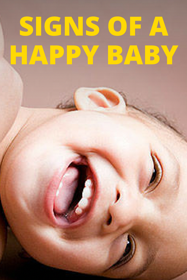 Signs of a Happy Baby - You probably learned the signs (and