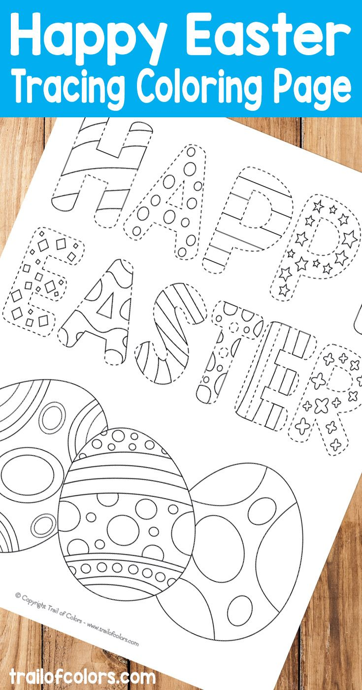 Happy Easter Tracing Coloring Page | Happy easter, Easter and Easter ...