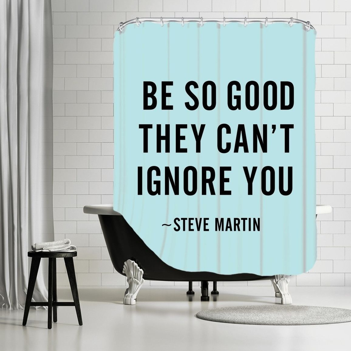 "Sales Motivational Quotes Americanflat Polyester ""be So Good They Can Ignore You"" Shower"