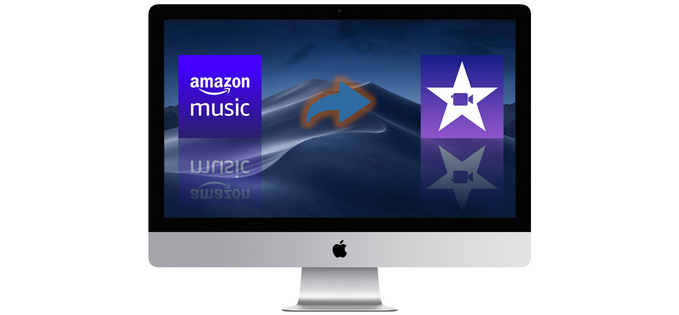 The Best Way To Add Amazon Music To Imovie Sidify Amazon Music App Music Converter Spotify Music