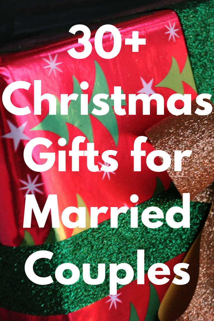 Best Christmas Gifts For Married Couples 52 Unique Gift Ideas