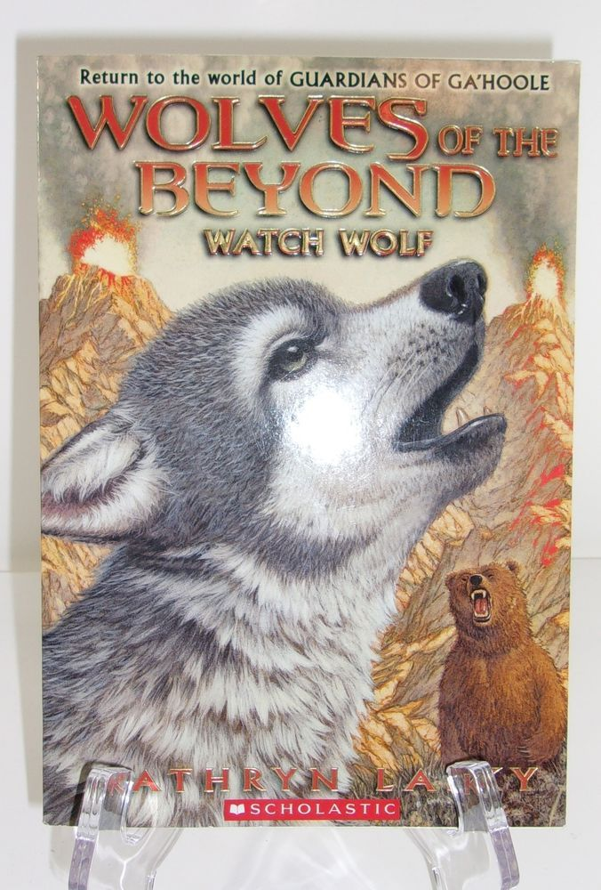 Wolves Of The Beyond Watch Wolf 3 By Kathryn Lasky 2012 Paperback Wolf Book Kathryn Lasky Kids Chapter Books