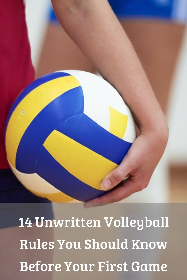 Volleyball Etiquette 14 Unwritten Rules You Should Know Volleyball Rules Volleyball Unwritten