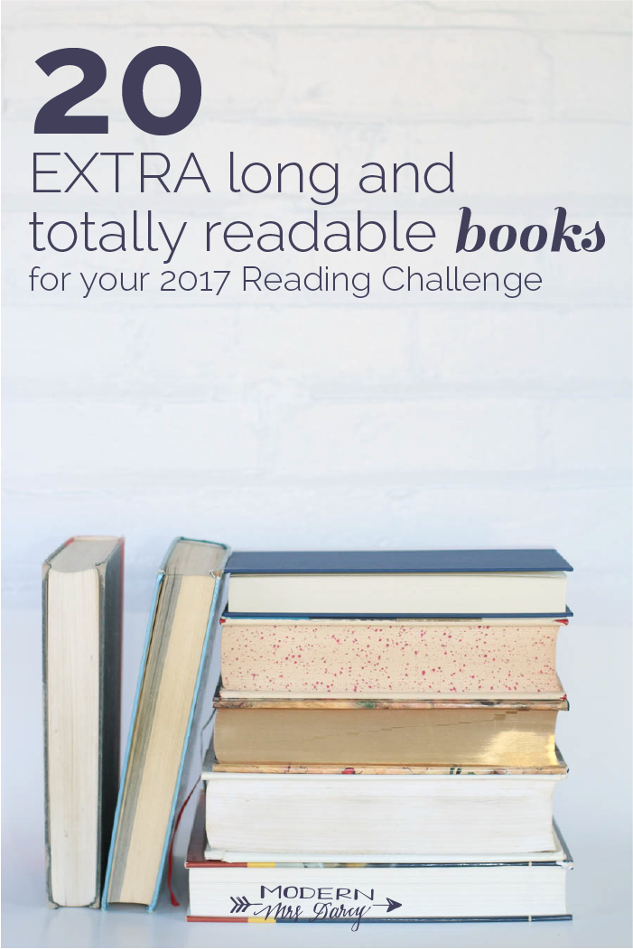 20 Extra Long And Totally Readable Books For Your Reading Challenge Modern Mrs Darcy Reading Challenge Book Club Books Long Books