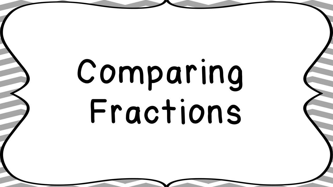 Comparing Fractions - Mr Pearson Teaches 3rd Grade - YouTube   Comparing  fractions [ 720 x 1280 Pixel ]