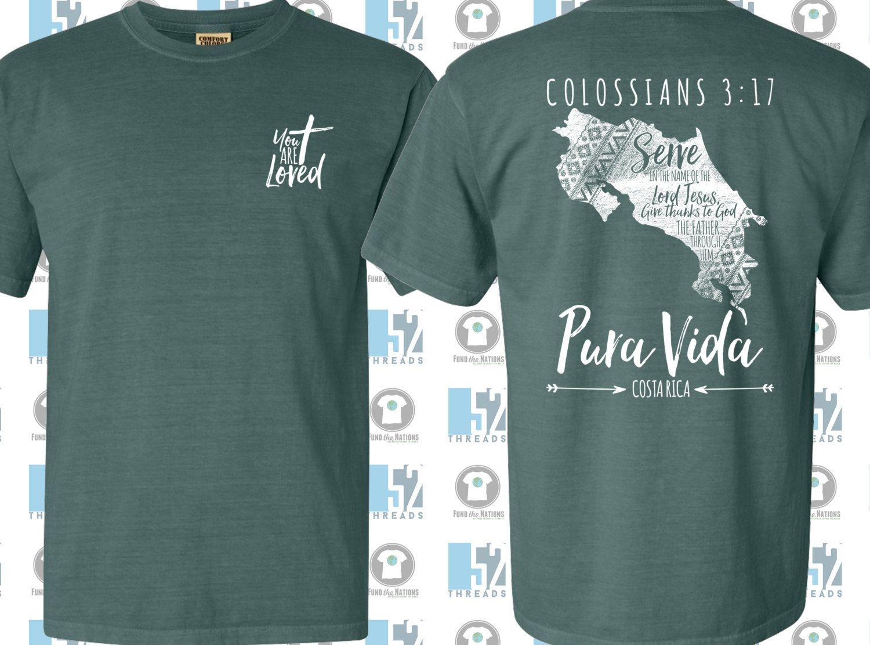 Mission Costa Rica Fundraiser Colossians 3 17 Tee