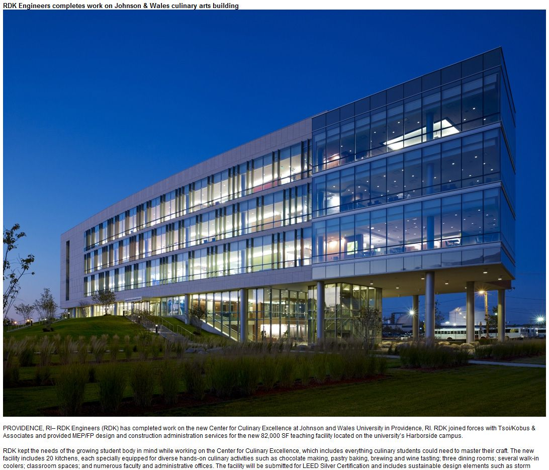 Rdk Engineers Rdk Has Completed Work On The New Center For Culinary Excellence At Johnson And