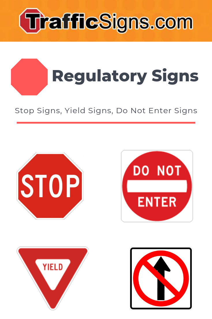 Regulatory Traffic Signs Stop Signs Yield Signs Do Not Enter Signs Regulatory Signs Yield Sign Do Not Enter Sign