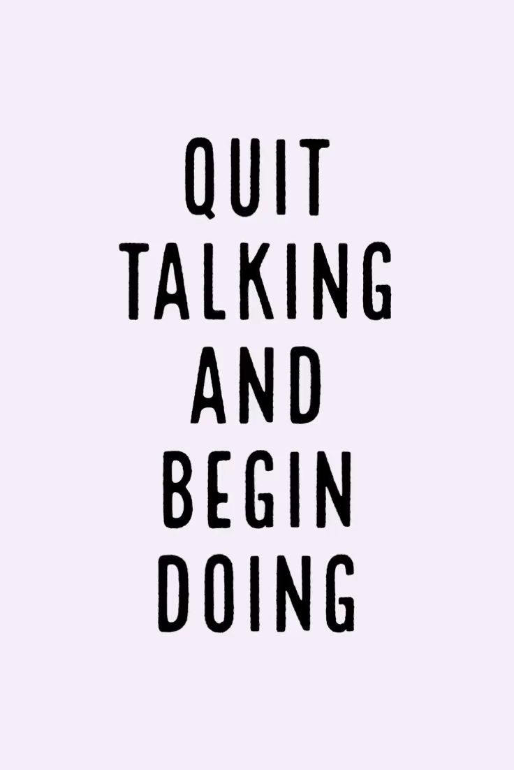 Photo of Motivation Monday – Quit Talking and Begin Doing