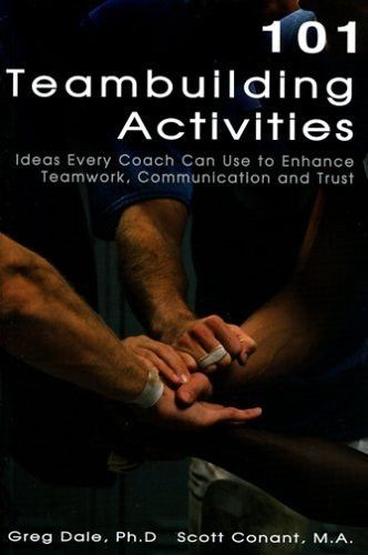 101 Team Building Activities Team Building Team Building Activities Team Building Games