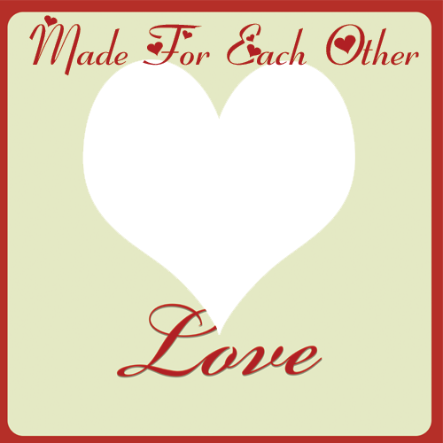 Made For Each Other Love Heart Photo Frame With Custom Pics Create