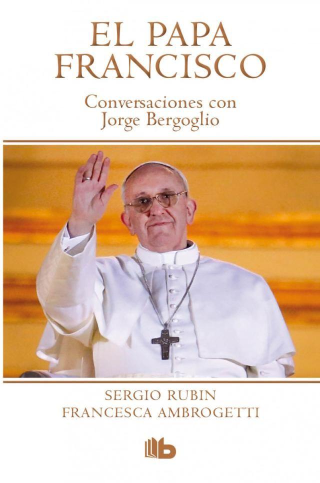 Educación Y Religión Papa Francisco Libros De Biografía Jorge Bergoglio