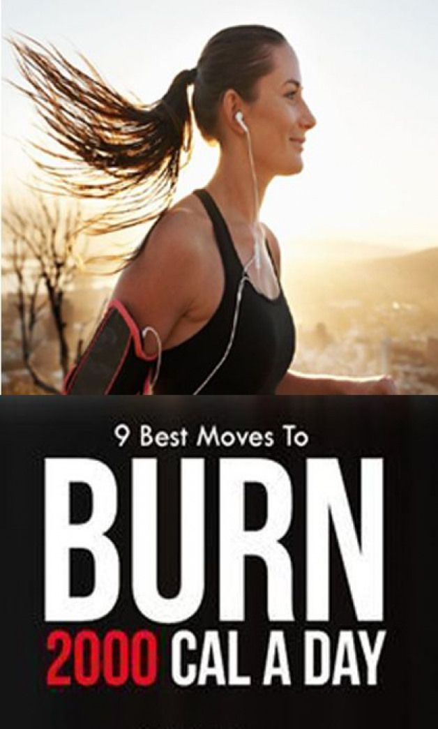 9 Best Exercises To Help You Burn 2000 Calories A Day ...