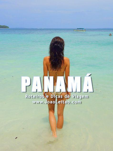 a39e09a549c29 Visitar Panamá – Roteiros e Dicas de Viagem