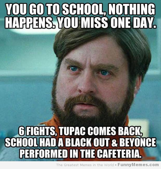 Funny Memes Missing School Funnymemes Com Funny School Memes Funny Memes About Life Laughing So Hard