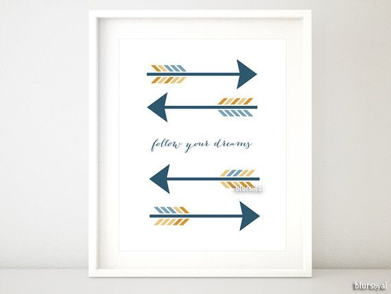 "Arrow Quotes Arrow Printable Arrow Quote "" Follow Your Dreams "" Art Wall Decor ."