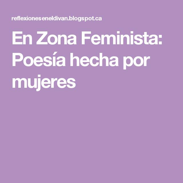 En Zona Feminista: Poesía hecha por mujeres