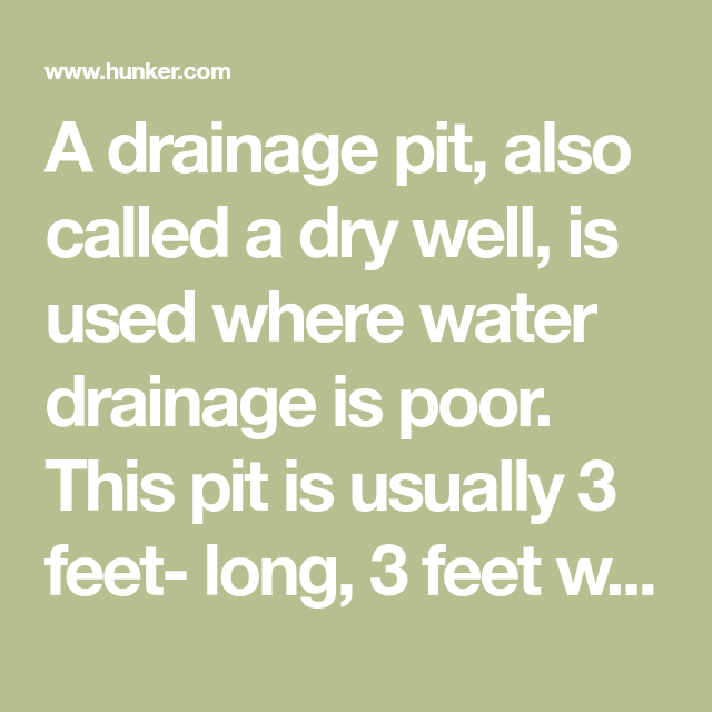 How To Build A Drainage Pit Hunker Drainage Dry Well Yard Drain