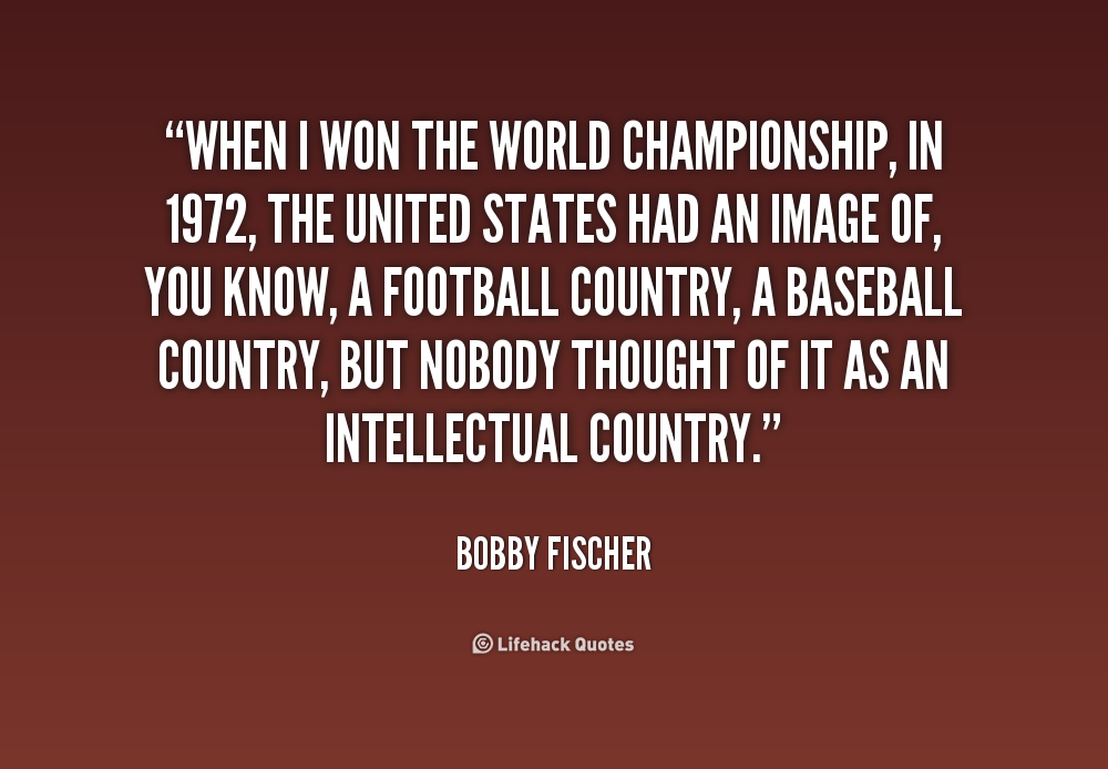 Bobby fisher quotes