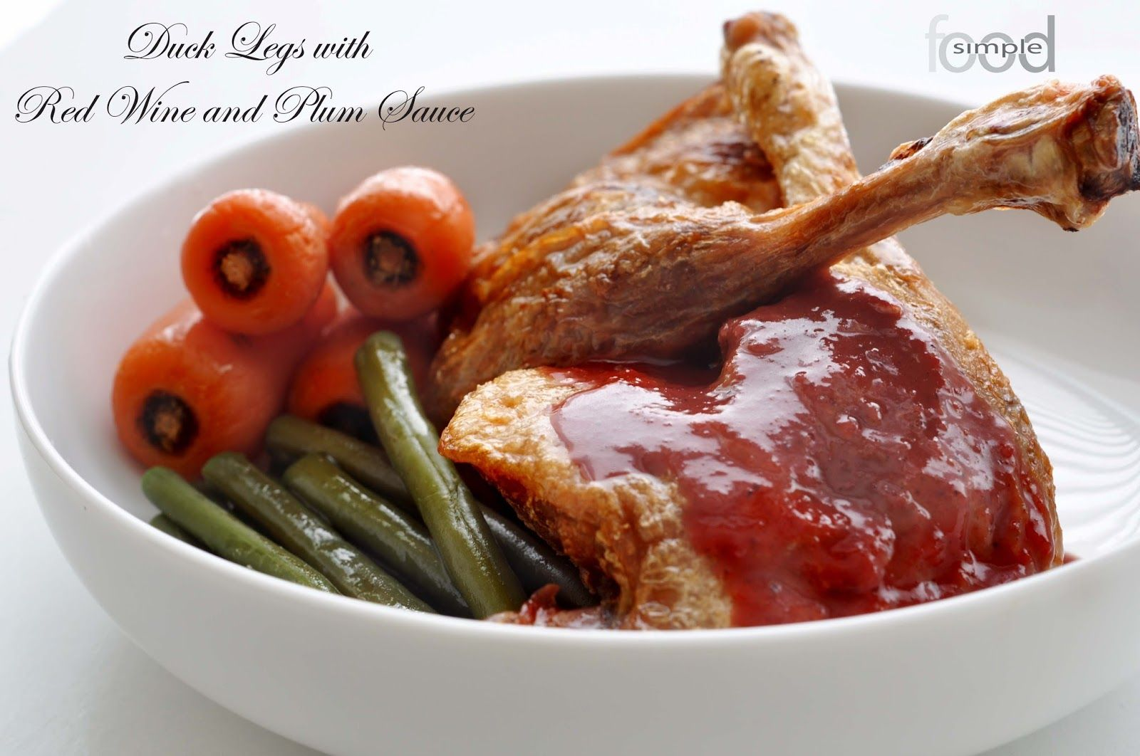 Duck Legs With Red Wine And Plum Sauce Easy Meals Plum Sauce Food