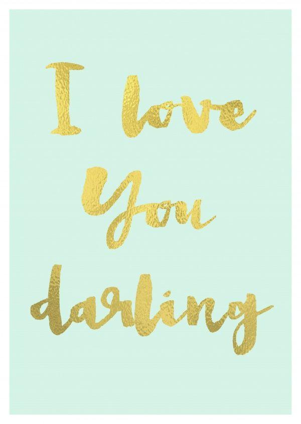 Download I love you darling | Weisheiten Sprüche & Zitate ...