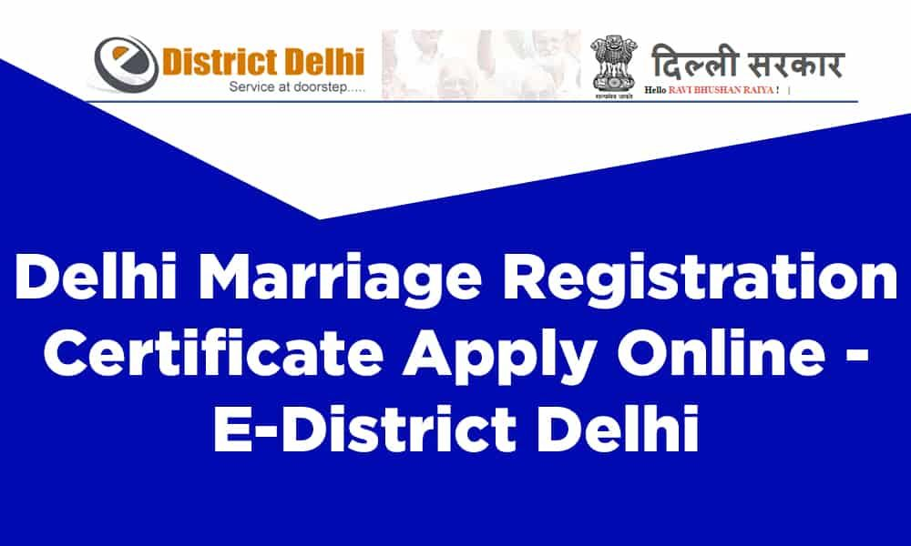 How To Get Marriage Certificate In Delhi After Marriage
