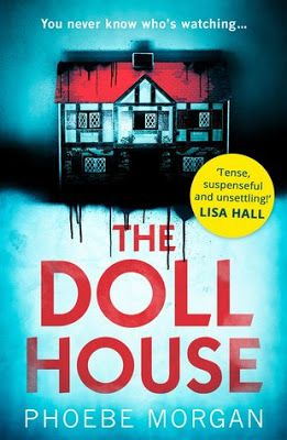 With Love For Books The Doll House By Phoebe Morgan Book Review Gue Psychological Thrillers Book Worth Reading Books To Read