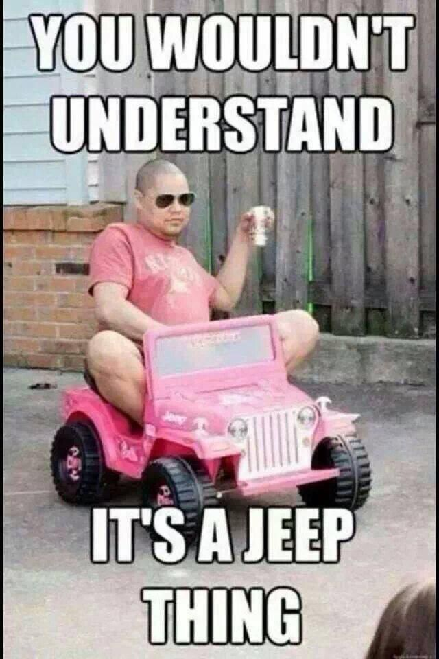 Image Result For Jeep Meme With Images Funny Happy Birthday